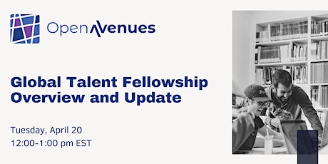 Global Talent Fellowship Information Session tickets