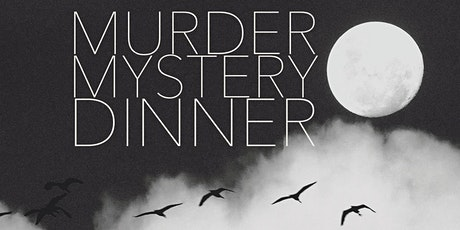 October 22nd Murder Mystery Dinner tickets