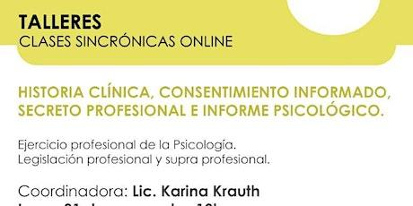 Historia Clínica, Cons. Informado, Secr. Profesional e Informe Psicológico entradas