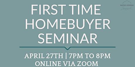 First Time Homebuyer Seminar via Zoom tickets