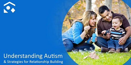 Understanding Autism & Strategies for Relationship Building tickets