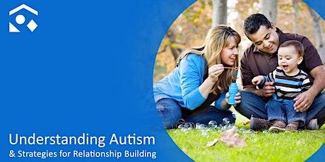 Understanding Autism & Strategies for Relationship Building tickets