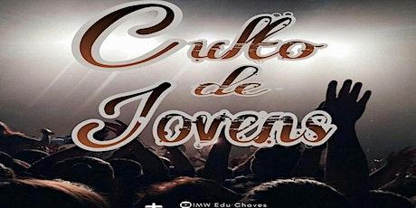 CULTO DE JOVENS - manhã - 10h30 ingressos