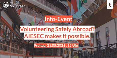 Volunteering safely abroad during corona, AIESEC makes it possible! tickets