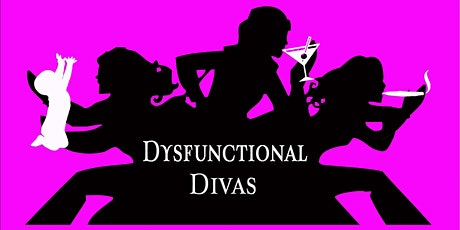 Dysfunctional Divas' Comedy show and Happy AF Hour! tickets