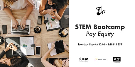 Girl Up STEM for Social Good Bootcamp: Pay Equity tickets