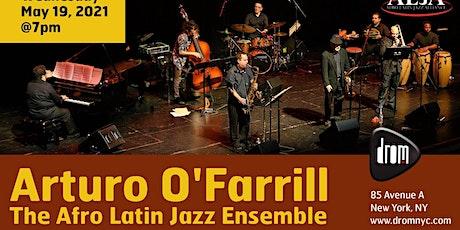 Arturo O'Farrill: The Afro Latin Jazz Ensemble tickets