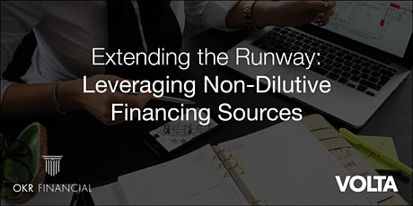 Extending the Runway: Leveraging Non-Dilutive Financing Sources tickets