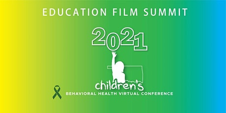 2021 ODMHSAS Children's Conference: Education Film Summit tickets