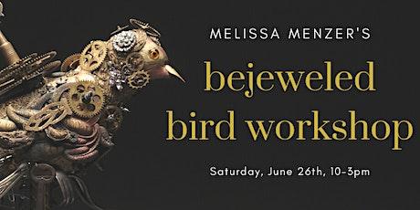 Melissa Menzer's Bejeweled Bird Workshop tickets