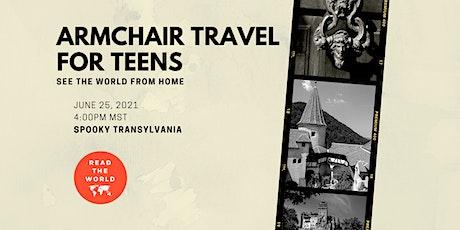 Armchair Travel for Teens - Spooky Transylvania tickets