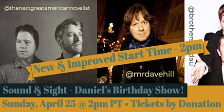 Daniel's Birthday Show w/ Dave Hill, NGAN, & Brothers Landau tickets