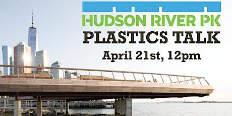 Hudson River Park Plastic Talk tickets