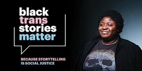 Black Trans Lives Matter Storytelling Event tickets