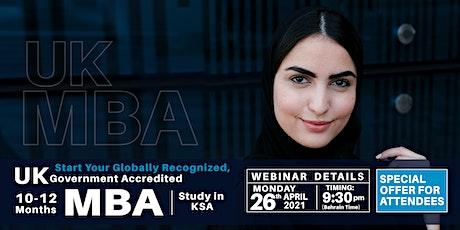 UK MBA - Webinar - KSA – 26th April 2021 tickets