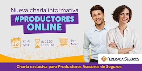 Charla Informativa Productores Online entradas
