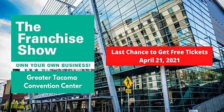 Washington State Franchise Show - Last Chance for Free Tickets tickets