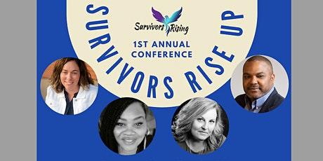 SURVIVORS RISE UP! 1st Annual Conference tickets