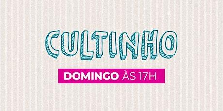 Cultinho - Presencial DOMINGO À NOITE - Bola de Neve Campinas ingressos