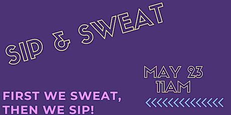 SIP & SWEAT tickets