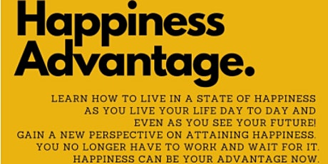 Leading Positive Change with the Happiness Advantage tickets