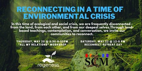 "Reconnecting in a Time of Environmental Crisis - ""All My Relations"" Webinar tickets"