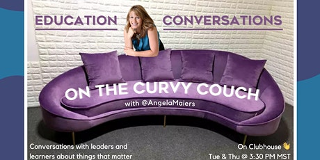 Education Conversations on the Curvy Couch  tickets