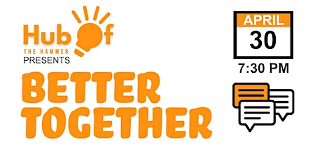 Better Together: A Virtual Meet & Greet for #HamOnt tickets