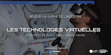 Believe: La survie de l'industrie - Les technologies virtuelles billets