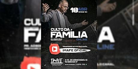 CULTO DA FAMÍLIA  | DOMINGO | 18hrs ingressos
