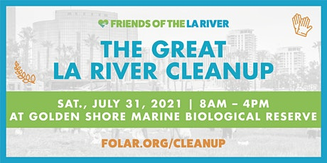 The Great LA River CleanUp: Golden Shore Marine Biological Reserve tickets