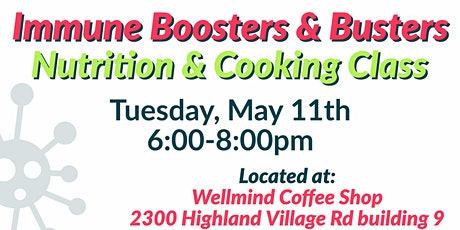 FREE Nutrition & Cooking Class: Immune Boosters & Busters tickets