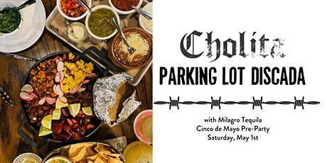 Parking Lot Discada with Milagro Tequila tickets