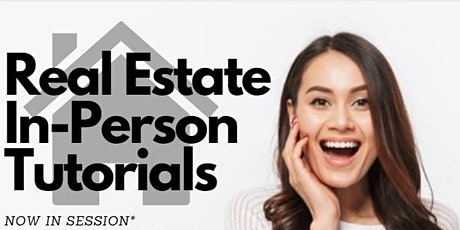 Real Estate Live Tutorials- In-Person tickets