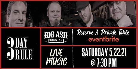 3 Day Rule Live @ The Big Ash Biergarten! tickets