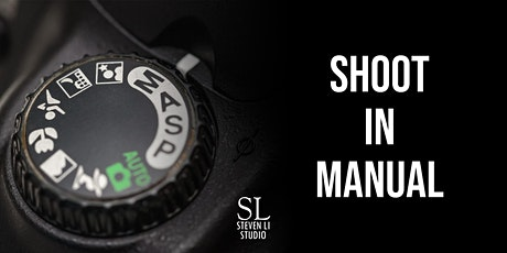 Learn to Shoot In Manual Workshop (FREE) tickets
