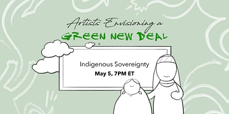 Artists Envisioning a Green New Deal: Indigenous Sovereignty tickets