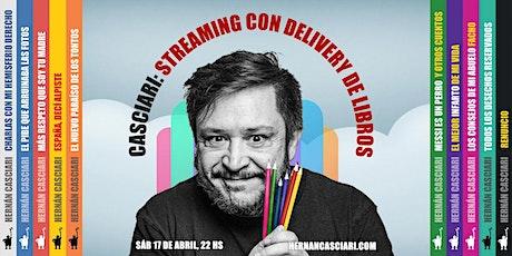 HERNÁN CASCIARI: «Streaming con Delivery de libros» — Suscripción Abril tickets