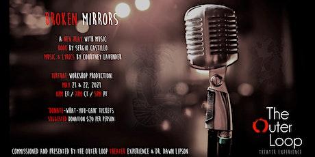 Broken Mirrors tickets
