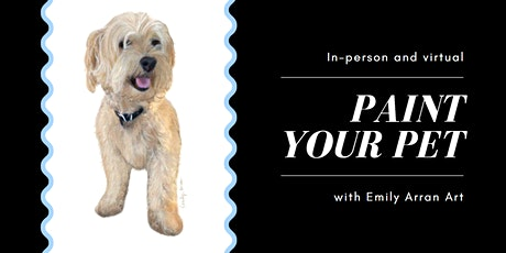 Paint Your Pet  **IN-PERSON AND VIRTUAL SPOTS AVAILABLE** tickets