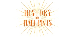 History for Half Pints: Arts, Crafts, and Storytelling