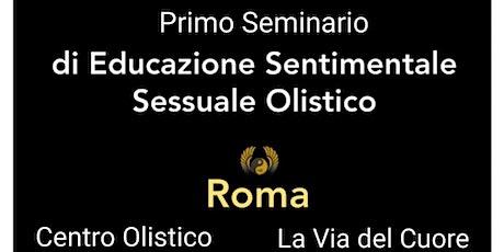 PRIMO Seminario di Educazione sessuale e Sentiment biglietti
