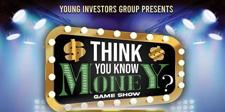 """""""Think you Know Money?"""" Virtual Game Show tickets"""