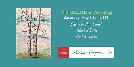 Learn to Paint with Alcohol Ink - Part 4 Trees tickets