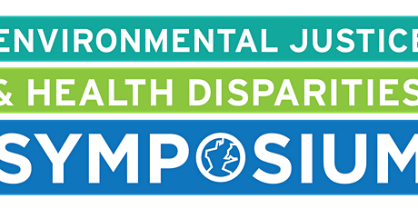 7th Annual UMD Environmental Justice and Health Disparities Symposium tickets