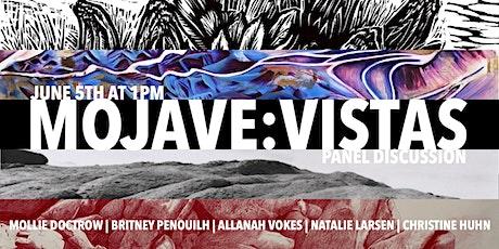 Mojave: Vistas   Artist Talk ingressos