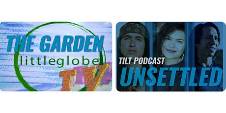 Littleglobe TV Episode 6: The Garden tickets