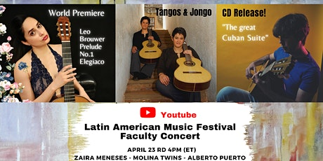 Latin American Music Festival - Faculty Concert  - APRIL tickets