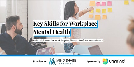 Key Skills for Workplace Mental Health - A May Awareness Month Exclusive tickets