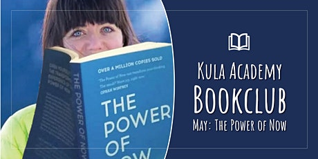 Kula Academy Book Club - May: The Power of Now tickets
